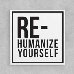 Re-humanize Yourself digital art