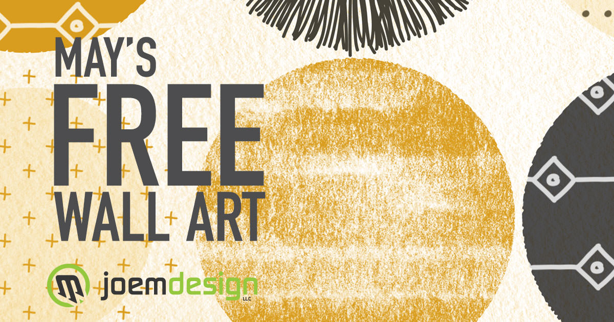 Free Monthly Digital Art • Joem Design